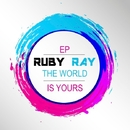 The World Is Yours/Ruby Ray