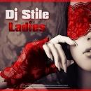 Ladies/Dj Stile