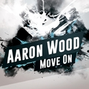 Move On - Single/Aaron Wood
