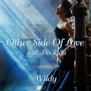 Other Side Of Love (feat. Flo Rida)/Wildy