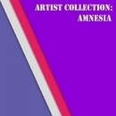 Artist Collection: Amnesia/Amnesia