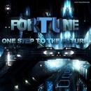 One Step To The Future/Fortune & Furtune