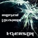 Treason - Single/Andrew Lousianin