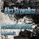 Metamorphose - Single/Alex Skywalker