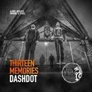 Thirteen Memories/Gabe & Dashdot