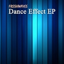 Dance Effect EP/FreshwaveZ