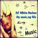My Music, My Life/DJ Nikita Noskow & Young Paperboyz