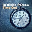 Time Out/DJ Nikita Noskow