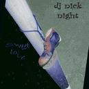 Sweet Love/Dj nick night
