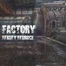 Factory/Sergey Bedrock
