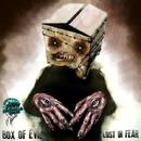 Lost In Fear/Box of Evil