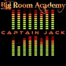 Captain Jack/Big Room Academy