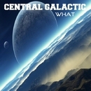 What/Central Galactic