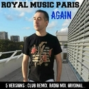 Again/Royal Music Paris & Philippe Vesic