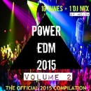 POWER EDM 2015 VOLUME 2/Various artists & Royal Music Paris & Central Galactic & Switch Cook & Candy Shop & Big & Fat & Dino Sor & Jeremy Diesel & PurpleStar & Sandro P & MCJCK