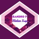 Moyion Trap/Sandro P