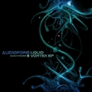 Liquid Vortex EP/Audioform