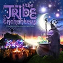 The Tribe Enchanters/Nukleall & Tuk & Earthspace & Purple Raver & Endeavour & Audioform & Hypnoise & Contineum & Braincell & K.I.M. & Mechanimal & Solid State Project