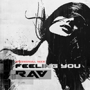 Feeling You - Single/RAV
