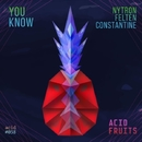 You Know - Single/Nytron & Felten & Constantinne