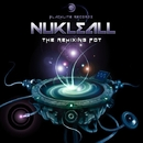 The Remixing Pot/Nukleall & Hypnoise & ATTIK (MEXICO) & Bao