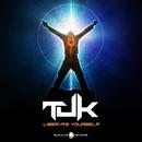 Liberate Yourself/Tuk