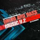 Drum And Bass Music - Vol.2/UnderKeel & Centaurus B & GYSNOIZE & Chelsea Party & Splazh & NuClear & The Mord & Bioritm