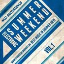 Summer Weekend - Electronica Vol.1/Tom Strobe & Sergey Bedrock & GYSNOIZE & 2MONK & Maxim Air & AdjoinY & Dj Mirkon & Danny Roy & The A.W.