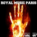 Fire Up/Royal Music Paris & Philippe Vesic