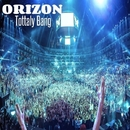 Totally Bang/Orizon