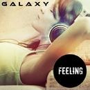 Feeling/Galaxy