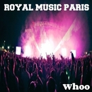 Whoo/Royal Music Paris & Philippe Vesic & Galaxy