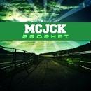 Prophet/Philippe Vesic & MCJCK