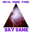 Day Game/Royal Music Paris