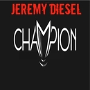 Champion/Royal Music Paris & Jeremy Diesel