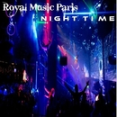 Night Time/Royal Music Paris
