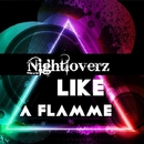 Like A Flamme/Royal Music Paris & Nightloverz
