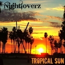 Tropical Sun/Royal Music Paris & Philippe Vesic & Nightloverz