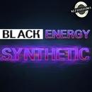 Synthetic/Black Energy