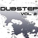 Dubstep Vol.2/GYSNOIZE & Frozzy & Anjey Sarnawski & Sergey Sirotin & Golden Light Orchestra & Mephistophilus & Danny Roy & Neuronix