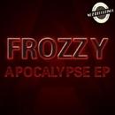 Apocalypse EP/Frozzy