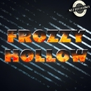 Hollow/Frozzy