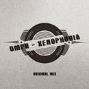 Xenophobia - Single/DMPR