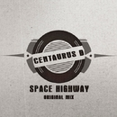 Space Highway - Single/Centaurus B