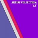Artist Collection: Y. Y/Y.Y