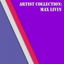 Artist Collection: Max Livin/Notches & Max Livin & Stefano Andia