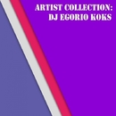 Artist Collection: Dj Egorio Koks/Deep Control