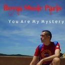 You Are My Mystery/Royal Music Paris & Philippe Vesic & Jeremy Diesel