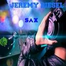 Sax/Jeremy Diesel