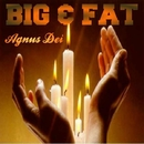 Agnus Dei - Single/Big & Fat